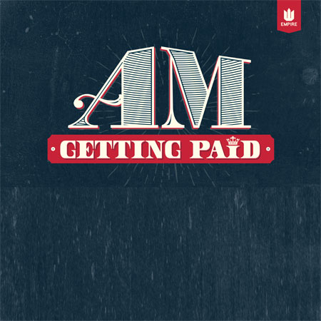 Am Getting Paid