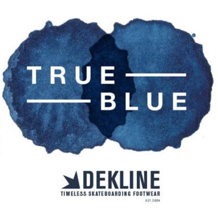 Dekline Premiere of True Blue at 9pm