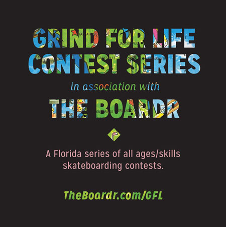 NEW DATE: Grind for Life Series at Bradenton Riverwalk Skatepark