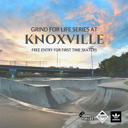 Grind for Life Series at Knoxville Presented by adidas