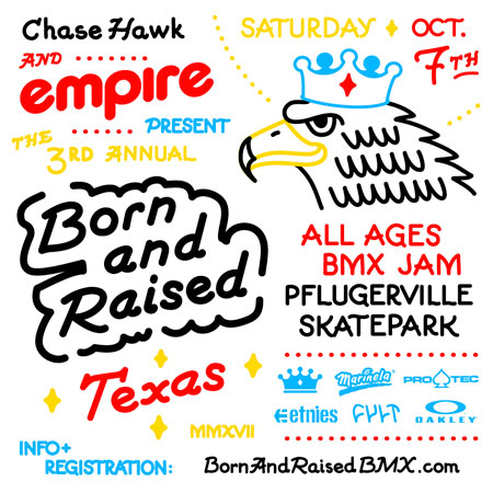 Chase Hawk and Empire BMX Present the 3rd Annual Born and Raised at Austin