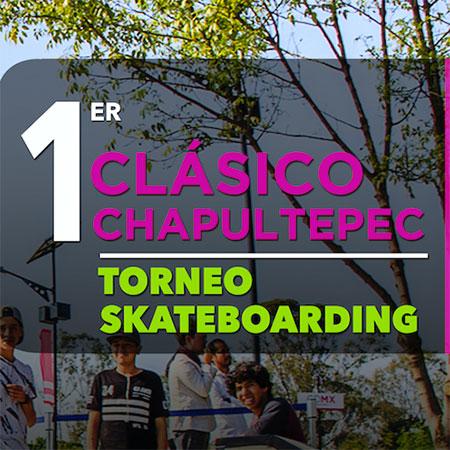 1er Clásico Chapultepec - Chapultepec Classic Tournament