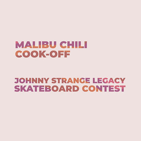 2nd Annual Johnny Strange Legacy Mini-Ramp Jam at the Malibu Chili Cook Off