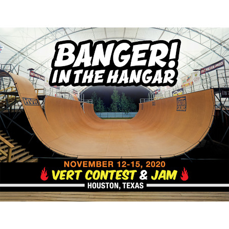 Banger in the Hanger Houston Vert Contest