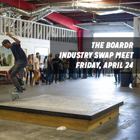 Industry Swap Meet at The Boardr on Friday, April 24th