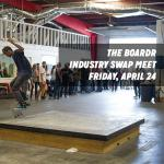 The Boardr Industry Swap Meet This Friday