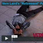Vern Laird's Retirement Part