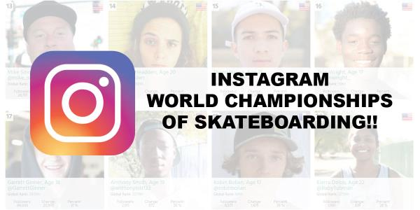 Who's Winning the Instagram World Championships of Skateboarding?