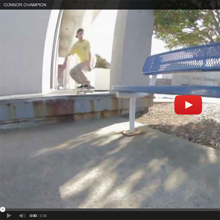 Bones Presents Connor Champion's New Part