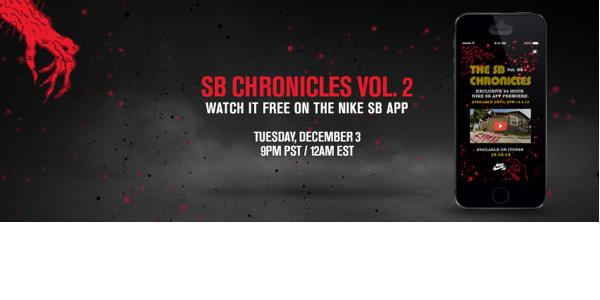 Nike SB's Chronicles 2 In-App Premiere