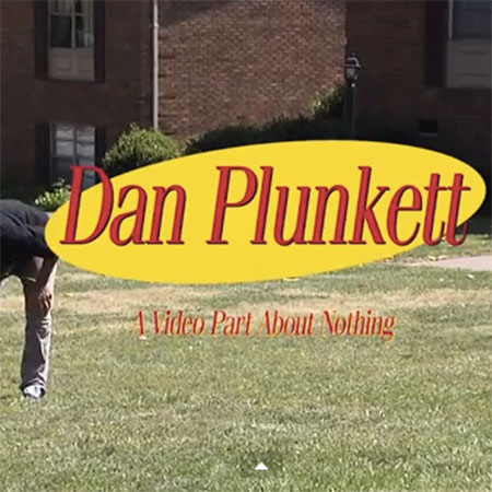 Dan Plunkett is a Seinfeld Fan