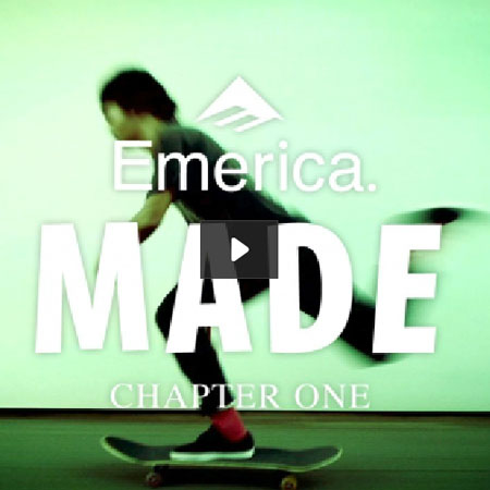 Emerica Made Chapter One