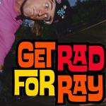 Get Rad for Ray Bowl Jam Invitationals